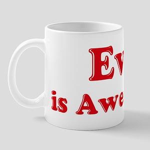 Eva is Awesome Mug