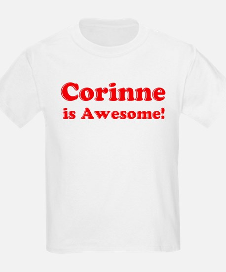 Corinne is Awesome Kids T-Shirt