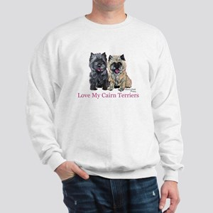 Love my Cairn Terriers Sweatshirt