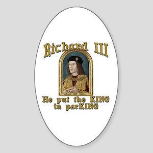 Richard III CarPark Humor Sticker (Oval)