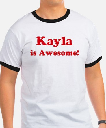 Kayla is Awesome T