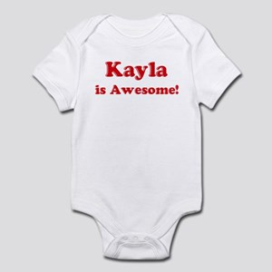 Kayla is Awesome Infant Bodysuit