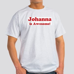 Johanna is Awesome Ash Grey T-Shirt