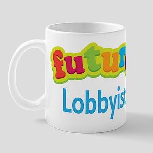 Future Lobbyist Mug