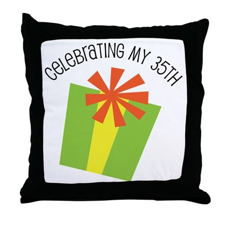 Celebrating My 35th Birthday Throw Pillow