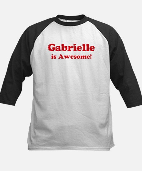 Gabrielle is Awesome Kids Baseball Jersey