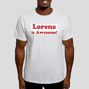Lorena is Awesome Ash Grey T-Shirt