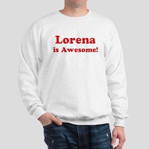 Lorena is Awesome Sweatshirt