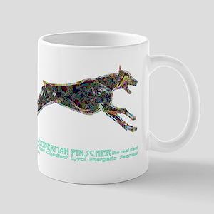 Doberman Pinscher the real deal Mug