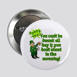 """Funny Drinking Quote 2.25"""" Button"""