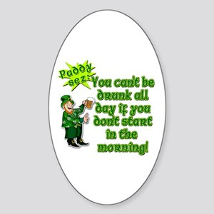 Funny Drinking Quote Sticker (Oval)