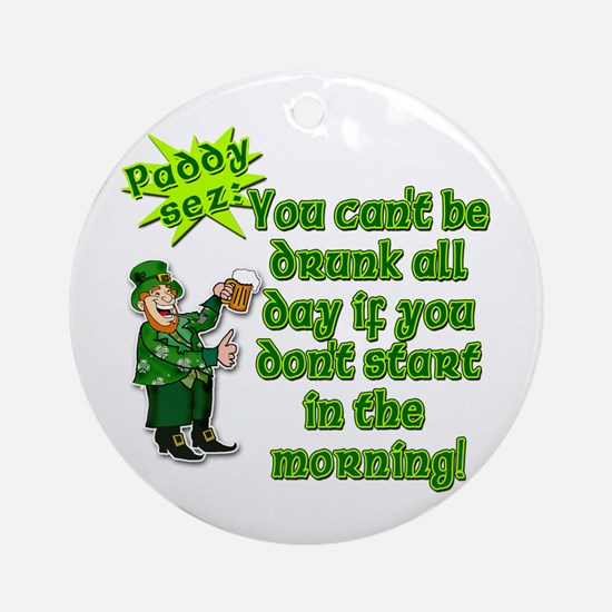 Funny Drinking Quote Ornament (Round)