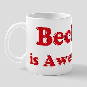 Becky is Awesome Mug