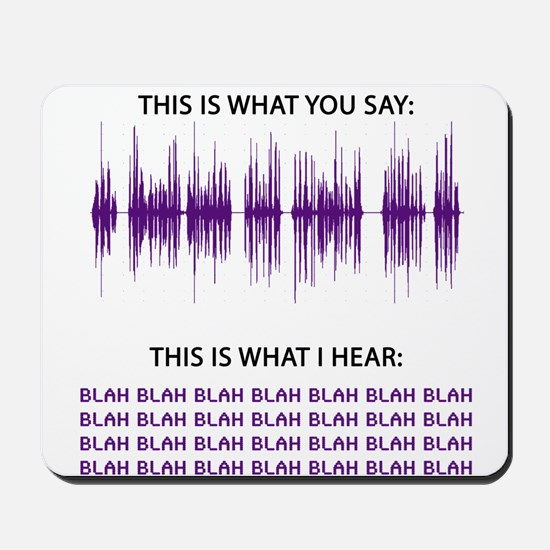 Audio Blah Blah Blah Mousepad