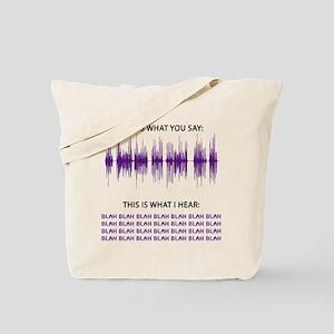 Audio Blah Blah Blah Tote Bag