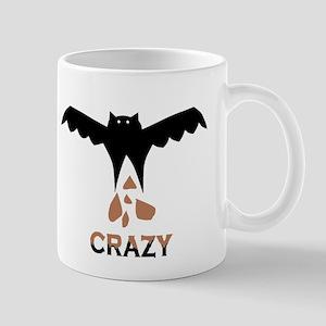 Bat S#*t Crazy Mug