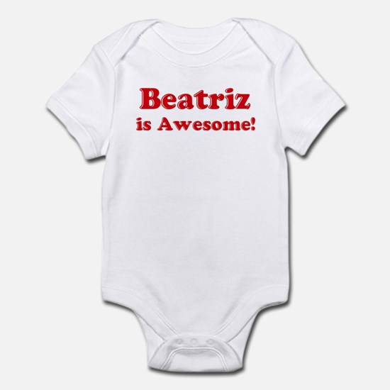 Beatriz is Awesome Infant Bodysuit