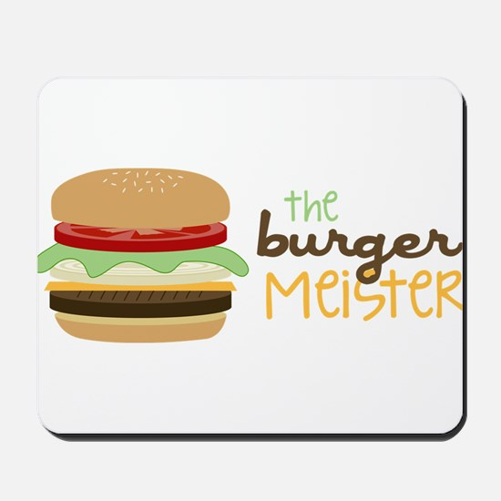 The Burger Meister Mousepad