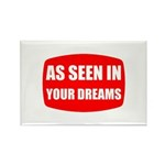 As Seen In Dreams Rectangle Magnet (100 pack)