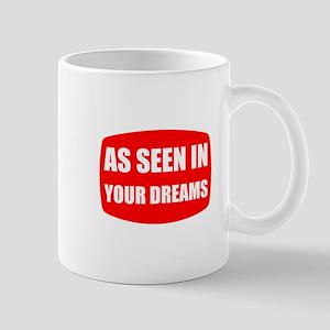 As Seen In Dreams Mug