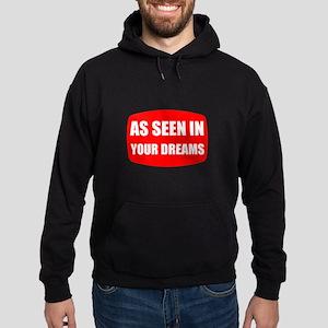 As Seen In Dreams Hoodie