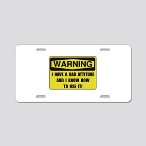 Attitude Warning Aluminum License Plate