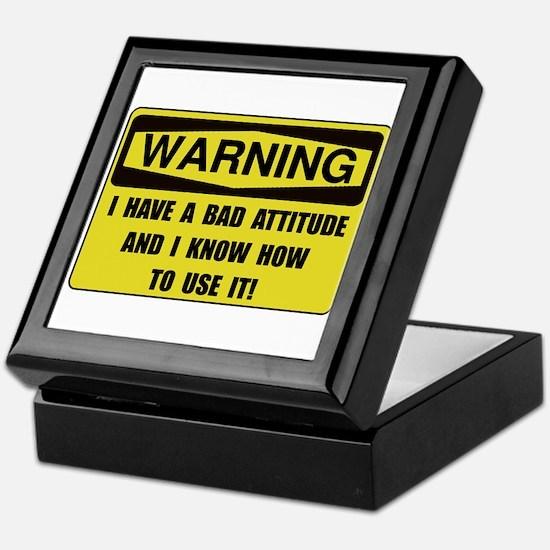 Attitude Warning Keepsake Box