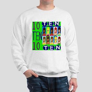 Girls a perfect ten Sweatshirt