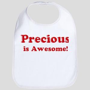 Precious is Awesome Bib
