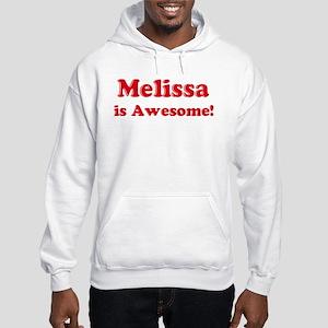 Melissa is Awesome Hooded Sweatshirt