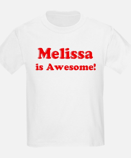 Melissa is Awesome Kids T-Shirt