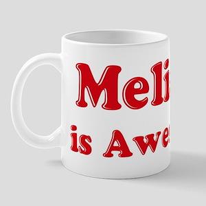 Melissa is Awesome Mug