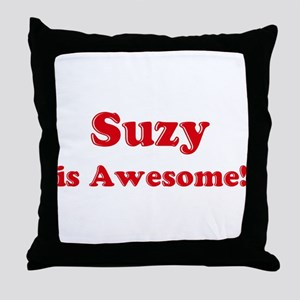 Suzy is Awesome Throw Pillow