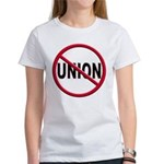 Anti-Union Women's T-Shirt
