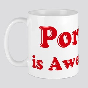 Portia is Awesome Mug