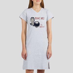 Bowl Me! III Women's Nightshirt