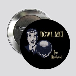"Bowl Me! III 2.25"" Button"