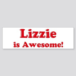 Lizzie is Awesome Bumper Sticker