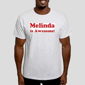Melinda is Awesome Ash Grey T-Shirt