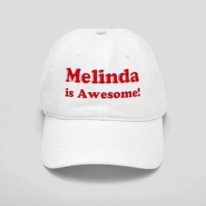 Melinda is Awesome Cap