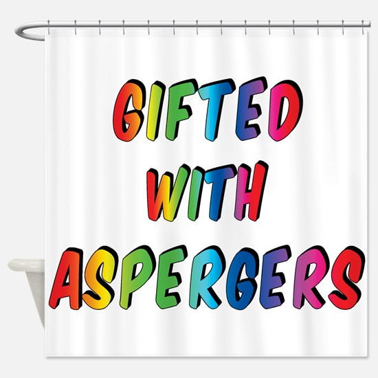 Gifted with Aspergers Shower Curtain