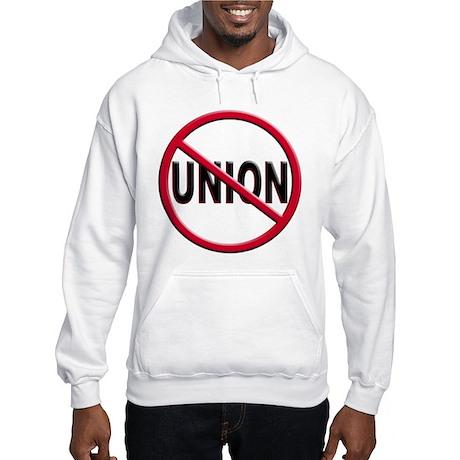 Anti-Union Hooded Sweatshirt