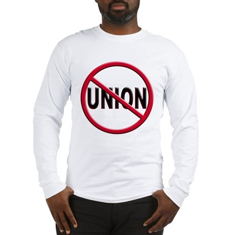 Anti-Union Long Sleeve T-Shirt