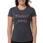 Forever Young Womens Tri-blend T-Shirt
