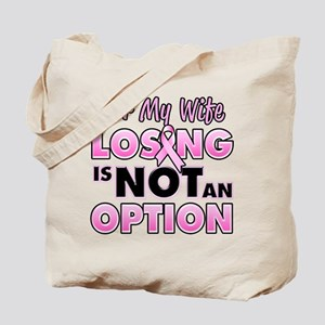 For My Wife Losing Is Not An Option Tote Bag