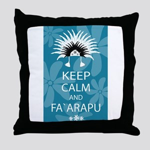 Keep Calm and Fa`arapu Throw Pillow