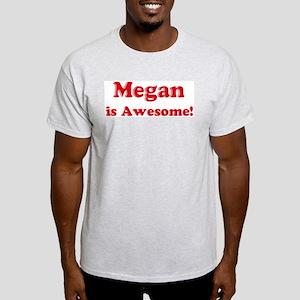 Megan is Awesome Ash Grey T-Shirt