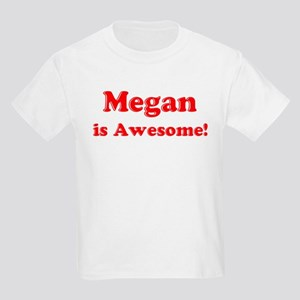 Megan is Awesome Kids T-Shirt