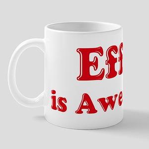 Effie is Awesome Mug