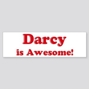 Darcy is Awesome Bumper Sticker